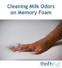 cleaning milk odors on memory foam