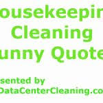 Housekeeping Quotes Quotes About Cleaning Magnificent Housekeeping Quotes 100 96