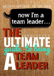 the ultimate guide to being a team leader by aiesec issuu