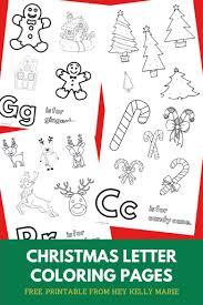 Free printable alphabet coloring pages in lovely original illustrations. Christmas Alphabet Coloring Pages Free Printable For Kids Of All Ages Hey Kelly Marie