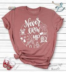Unisex Shirt Size Chart Color Run Never Grow Up Shirt Disney Shirts Trendy Unisex Disney
