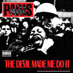 The Devil Made Me Do It [2003 Deluxe Edition]