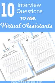 Good Interview Questions To Ask A Business Owner Small Business Owners Why Hiring A Virtual Assistant Is A