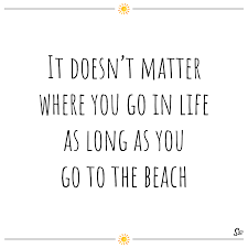 20 Amazing Beach Quotes To Get You In The Mood Spirit Button
