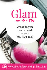 makeup bag must haves what do your really need to keep in your makeup bag