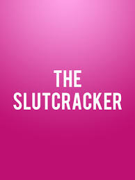 Somerville Theatre Somerville Ma The Slutcracker Drive
