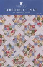MSQC Goodnight Irene Quilt Pattern Charm Pack/5 & Like this item? Adamdwight.com