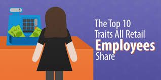 The Top 10 Traits All Retail Employees Share Capterra Blog