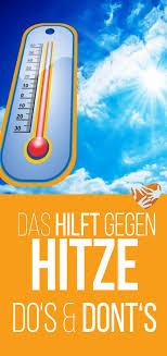 Das Hilft Gegen Hitze Dos And Donts Um Die Hitzewelle Erträglich