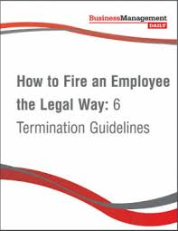 How To Fire An Employee The Legal Way 6 Termination Guidelines