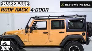jeep wrangler barricade roof rack 2007 2018 jk 4 door review install
