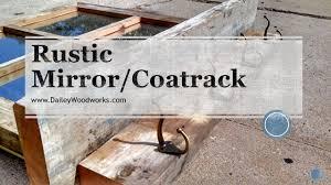 Mirror With Coat Rack Rustic Mirror and Coat Rack YouTube 53