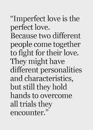 Imperfect Love Quotes Gorgeous Unique Imperfect Love Quotes 48 Best Quotes Images On Pinterest