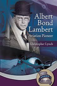 Albert Bond Lambert: Aviation Pioneer (Young Reader Series) - Truman State  University Press