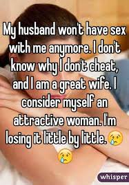 Husband won't have sex with wife