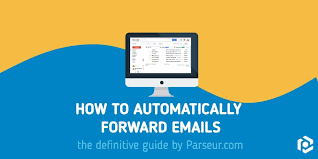 How To Automatically Forward Emails The Definitive 2019