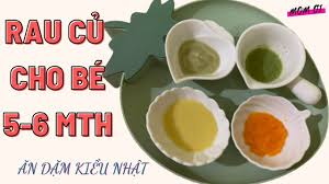Cách Nấu Rau Củ Cho Bé Ăn Dặm Kiểu Nhật, Thực Đơn Cho Bé Ăn Dặm