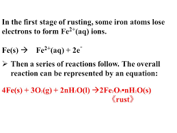 in the first stage of rusting some iron atoms lose electrons to form fe2