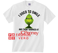 Jcpenney Ring Size Chart Grinch I Used To Smile And Then I Worked At Jcpenney Unisex Adult T Shirt