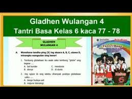 Kunci jawaban buku siswa kelas 2. Tantri Basa Kelas 6 Gladhen Wulangan 4 Globalisasi Hal 77 78 Bahasa Jawa Kelas 6 Youtube