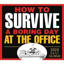 The Office Calendar Boring Day At The Office 2020 Desk Calendar Calendars Com