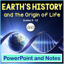 Powerpoint History Earths History Origin Of Life On Earth Powerpoint And Notes