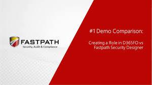 Security Designer D365fo Vs Fastpath Comparison Video 1 Creating A Role