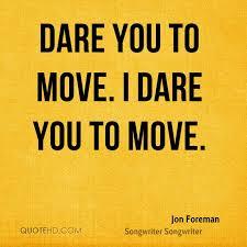 Jon Foreman Quotes QuoteHD Impressive Dare Quotes
