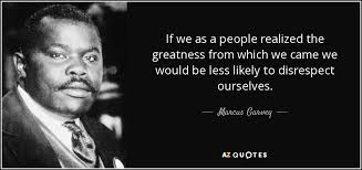 Famous Black Quotes Interesting NINE MARCUS GARVEY QUOTES STILL EVER SO RELEVANT TODAY The