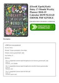 17 Month Calendar Ebook Epub Katie Daisy 17 Month Weekly Planner 2018 19