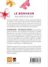 Livre Le Bonheur Un Jour à La Fois Citations Et Affirmations