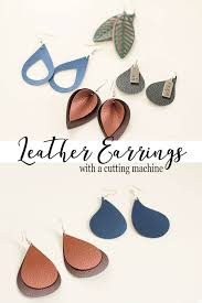 leather earrings diy cut with a craft cutter from life sew savory