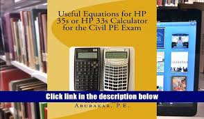 free useful equations for hp 35s or hp 33s calculator for the civil pe exam p e allan