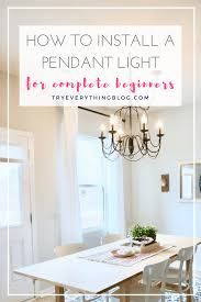 how to install pendant lighting. doesnu0027t the term u201chardwiringu201d scare you it definitely scared me i had never in my life handled electric wires before this project and neither my how to install pendant lighting