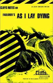 spark notes as i lay dying william 9780822070146 as i lay dying