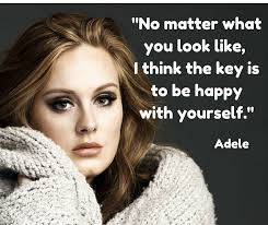 Happy Beauty Quotes Best of Adele Beauty And Happiness Quote