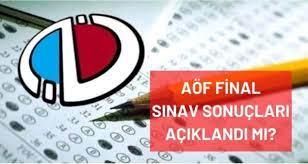 AÖF final sınav sonuçları açıklandı mı? Anadolu Üniversitesi AÖF final  sınavları ne zaman açıklanacak? - Haberler