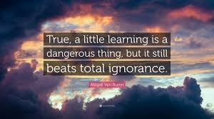 a little learning is a dangerous thing essay bestessayexamples little learning is a dangerous solar energy essay