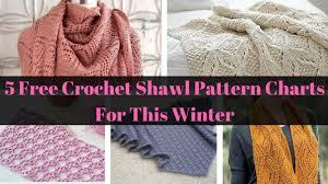 Crochet Pattern Charts Free 5 Free Crochet Shawl Pattern Charts For This Winter New