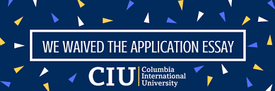 undergraduate application essay columbia international university the undergraduate application essay requirement has been waived
