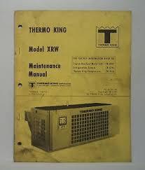 Thermo King Xrw Truck Refrigeration Unit Maintenance Manual Wiring Diagrams Ebay