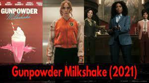 Gunpowder Milkshake (2021) Official ...