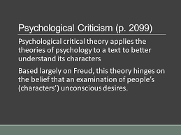 Psychological Criticism Introduction To Literary Criticism Ppt Video Online Download
