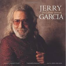 And while he revealed one part of himself through his music, his artwork though music was indeed his true love, painting, sketching and drawing were right up there for jerry garcia. Jerry Garcia The Collected Artwork Garcia Jerry Higashi April Dylan Bob Hart Mickey 9781560257554 Amazon Com Books