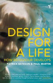 Design For Life Book Design For Life Patrick Bateson Paul Martin 9780099267621