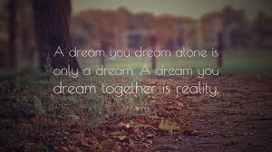 John Lennon Dream Quote Best of John Lennon Dream Quotes Distributed Leadership Quotes QuotesGram