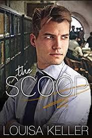 The Scoop - Kindle edition by Keller, Louisa. Literature & Fiction Kindle  eBooks @ Amazon.com.