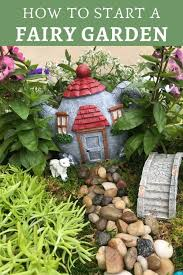 how to make a fairy garden how to make