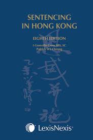 Sentencing In Hong Kong Eighth Edition