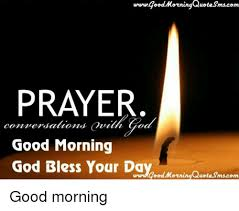 Good Morning Blessing Quotes Impressive WwwfoodmorningQuote Smscom PRAYER Connuersations Quitth God Good